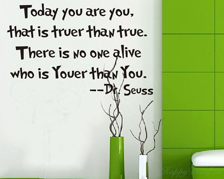 Today You Are You Dr Seuss Quotes Wall Decal