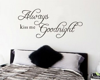 Always Kiss Me Goodnight Quotes Wall Decal Love Quote Stickers