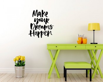 Quotes - Make Your Dreams Happen Motivational Quote Wall Stickers Vinyl Lettering