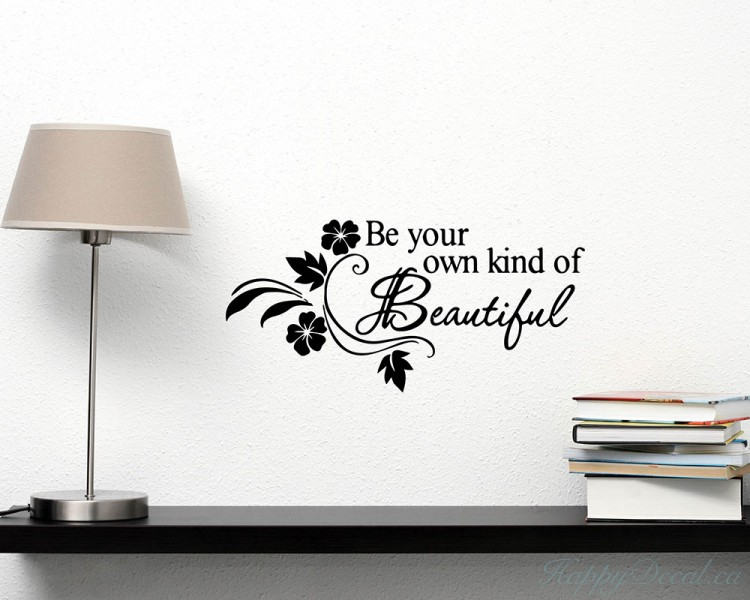 Be Your Own Kind Of Beautiful Quote Wall Stickers Home Lettering Quote Wall Decal