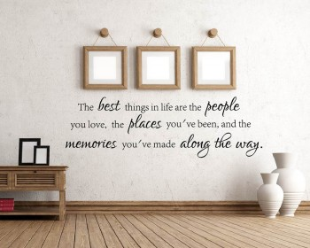 The Best Things in Life Quotes Wall Decal Inspirational Vinyl Wall Stickers