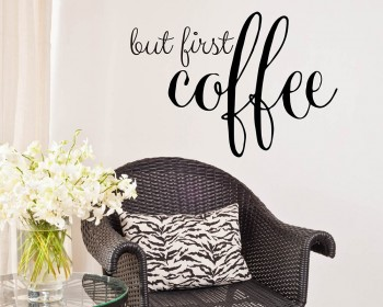 Quotes - But First Coffee Family Quote Wall Stickers Vinyl Lettering