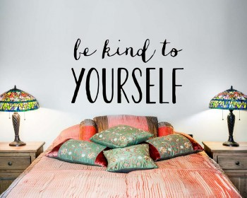 Quotes - Be Kind To Yourself Motivational Quote Wall Stickers Vinyl Lettering