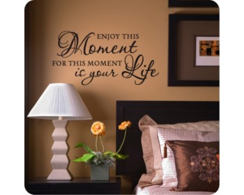 Enjoy This Moment - Motivational Vinyl Art