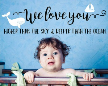 We Love You Quote Decal