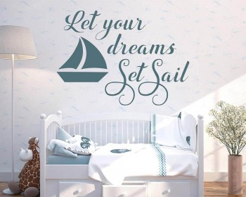 Let Your Dreams Set Sail Nautical Wall Decal Sailboat