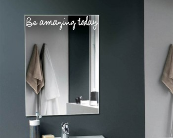 Be Amazing Today - Mirror Decal