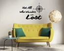 Not all Who Wander Are Lost Copmass Quote Decal