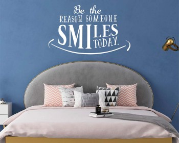 Be the Reason Someone Smiles Today Inspired Decal