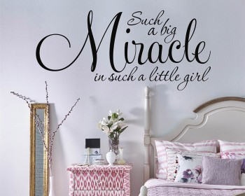 Such a Big Miracle In Such a Little Girl Quote