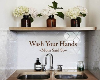 Wash Your Hands Quotes Wall Decal Family Vinyl Art Stickers
