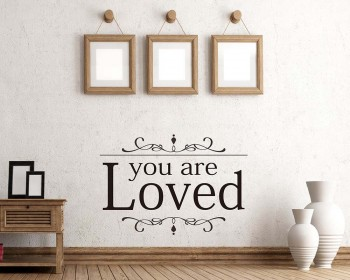 You Are Loved Quotes Wall Decal Family Vinyl Art Stickers