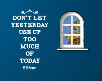 Don't Let Yesterday Quotes Wall Decal Motivational Vinyl Art Stickers