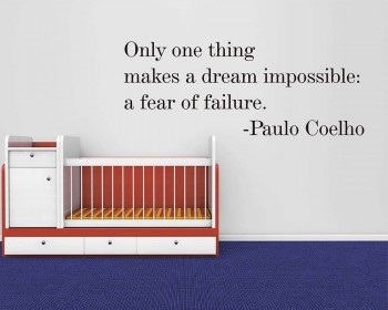 Fear of Failure Make a Dream Impossible