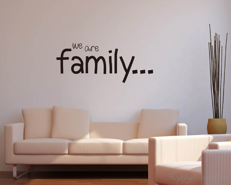 We Are Family Quotes Wall Decal