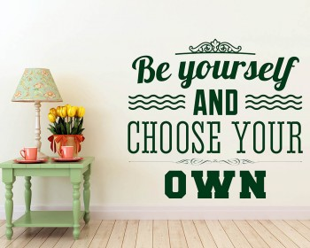 Be Yourself Quotes Wall Decal Motivational Vinyl Art Stickers