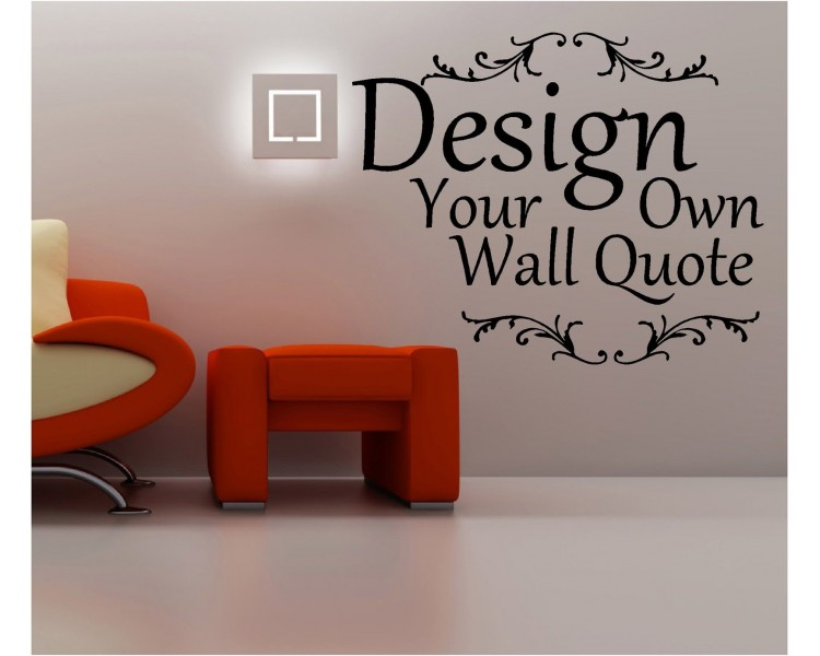 Your Own Wall Quotes Personalized Words Custom Wall Decal - Custom vinyl wall decals sayings for homecustom wall decal quotes custom wall quote two colors decal