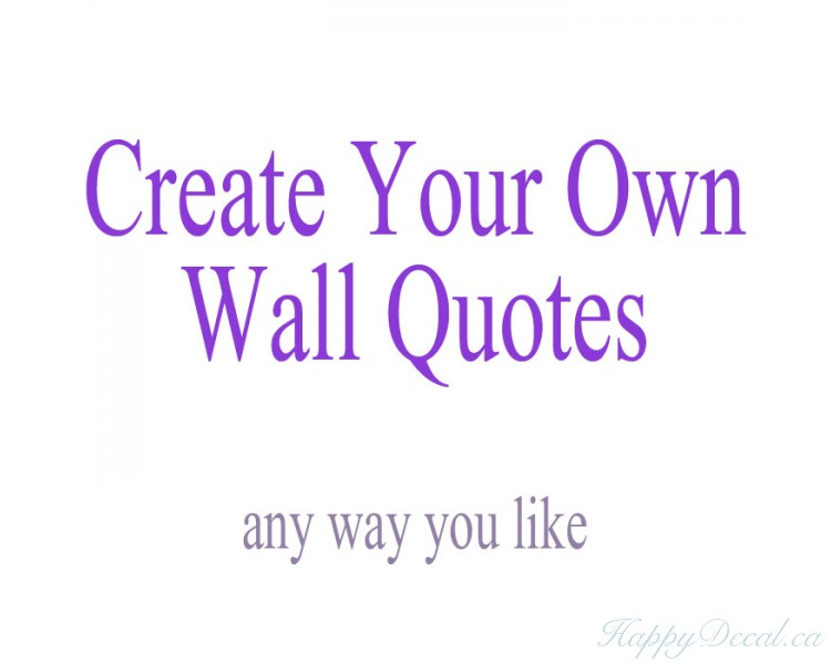 create your own wall quotes - personalized words